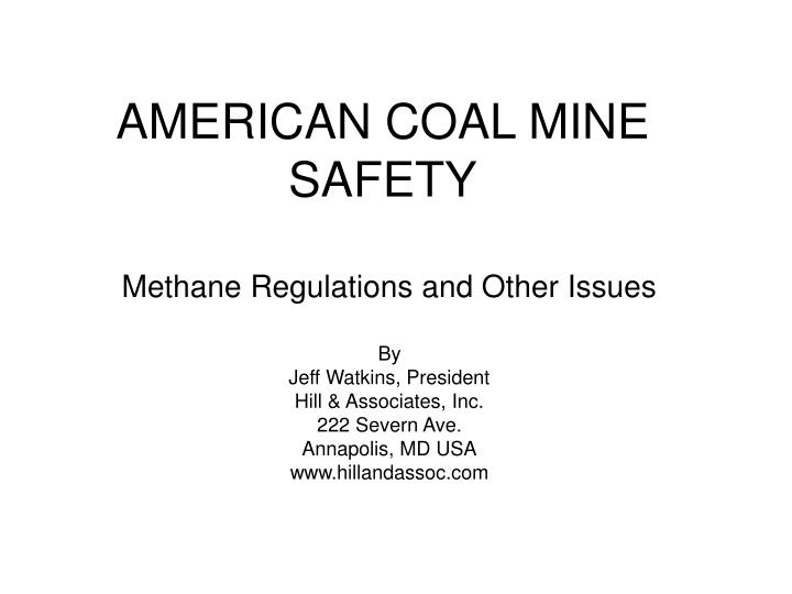 American coal mine safety