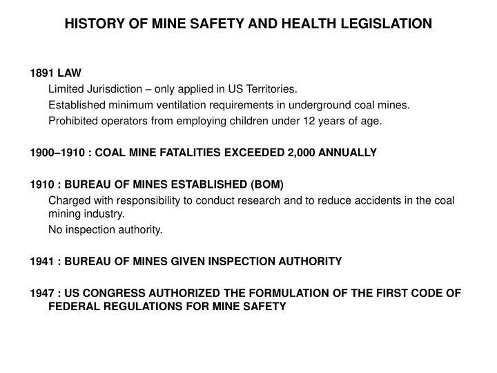 HISTORY OF MINE SAFETY AND HEALTH LEGISLATION