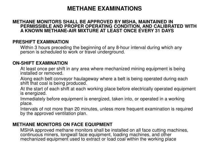 METHANE EXAMINATIONS
