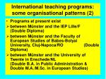 international teaching programs some organisational patterns 2
