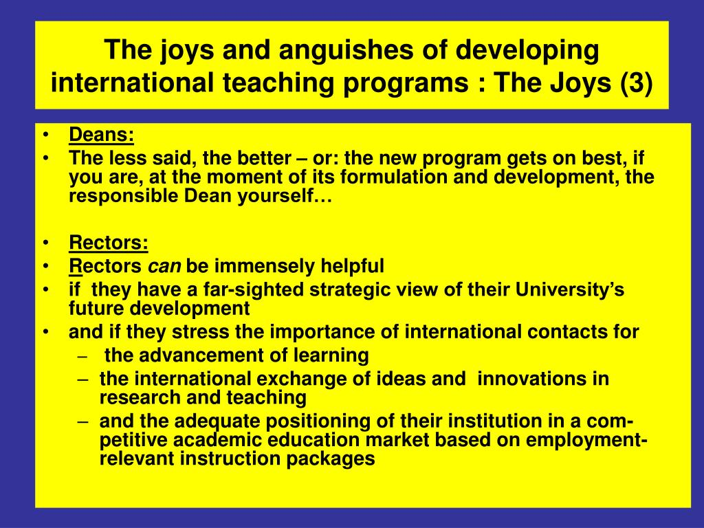 The joys and anguishes of developing international teaching programs :