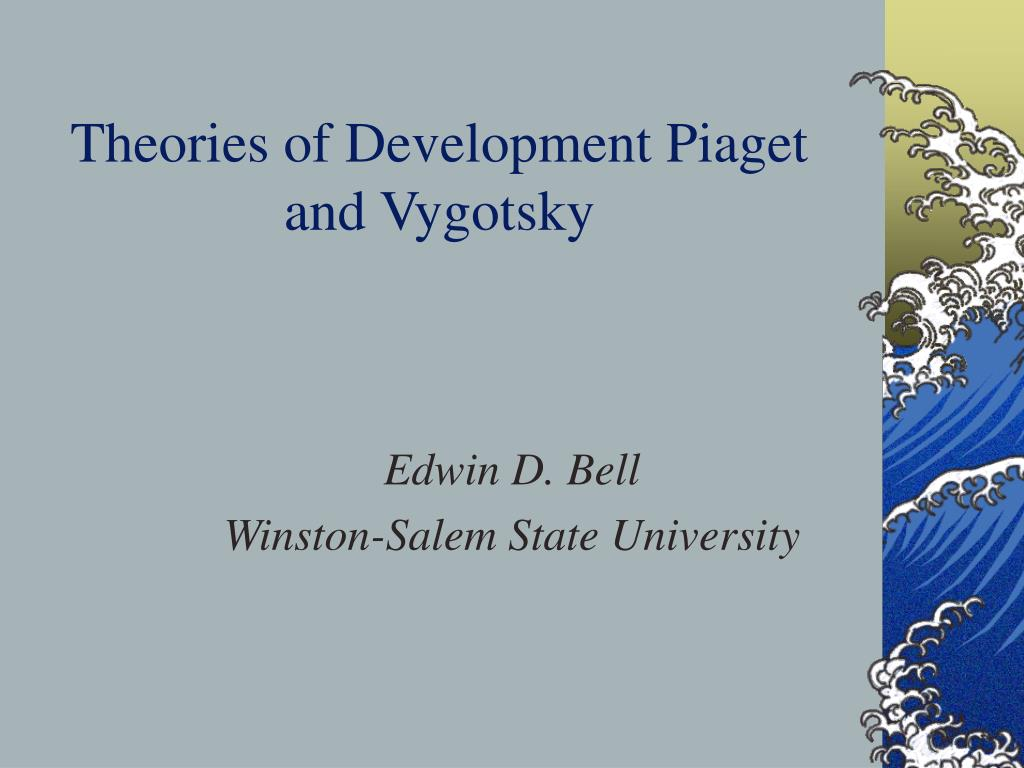 theories of development piaget and vygotsky l.