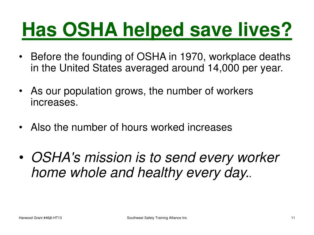 Has OSHA helped save lives?
