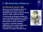 2 movimentos urbanos