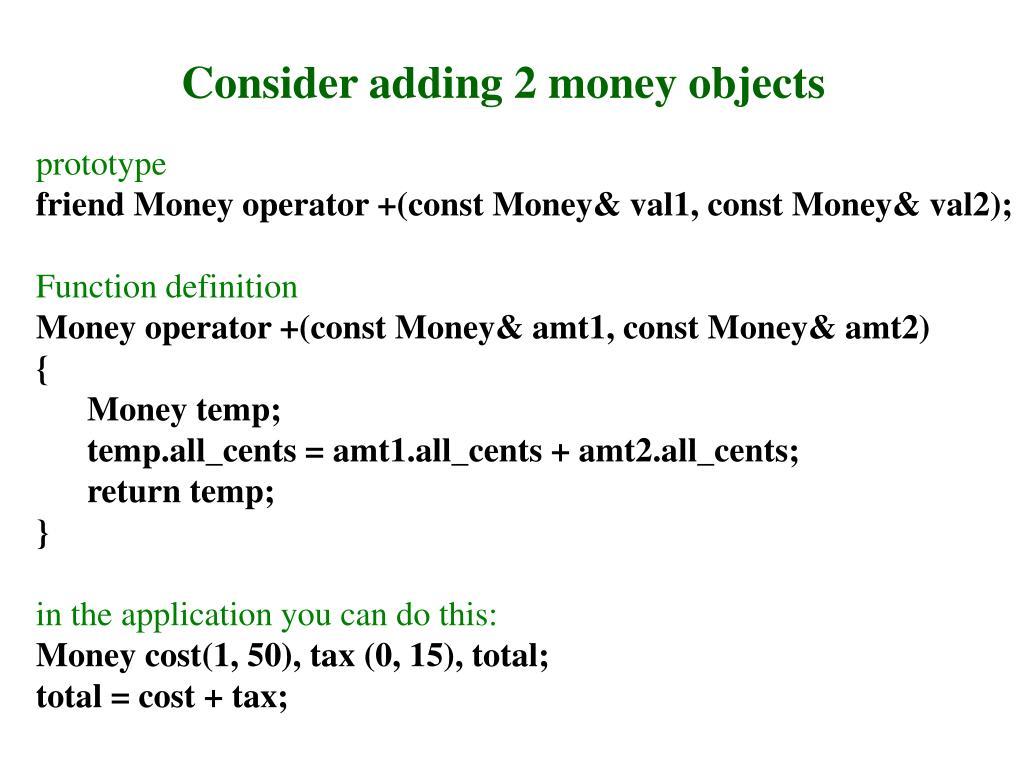 Consider adding 2 money objects
