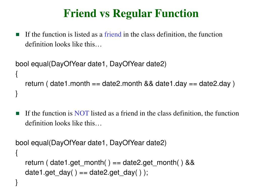 Friend vs Regular Function