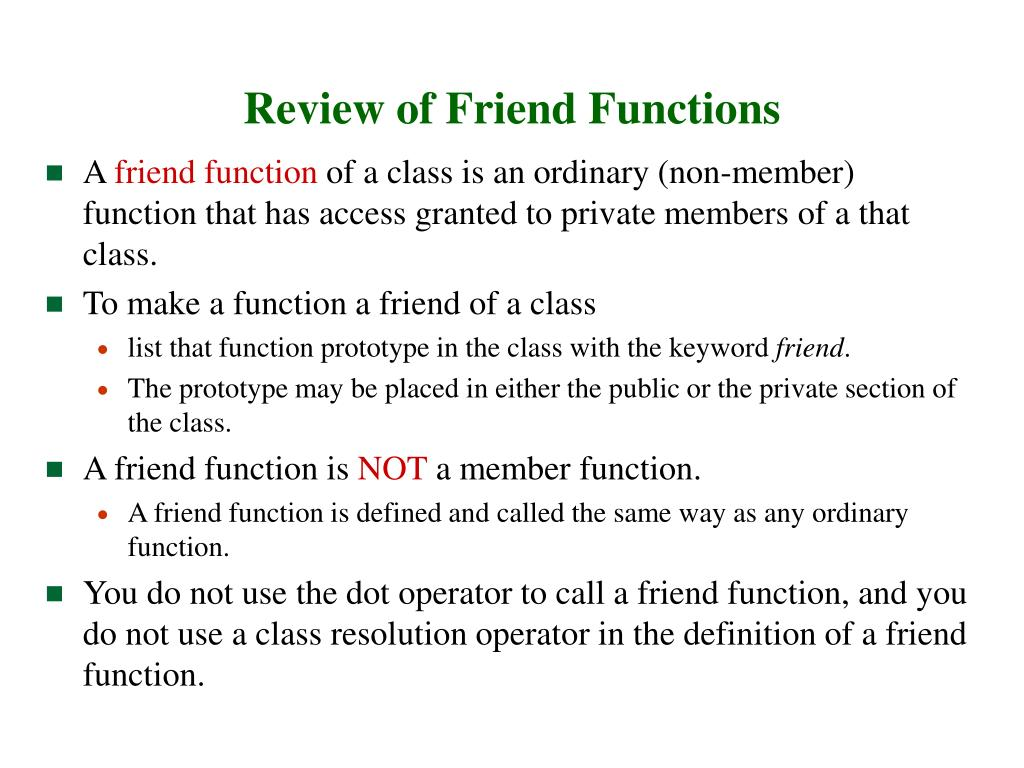 Review of Friend Functions