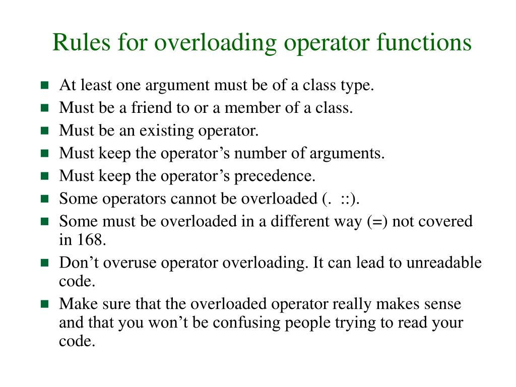 Rules for overloading operator functions