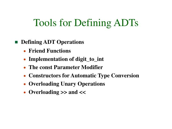 Tools for defining adts