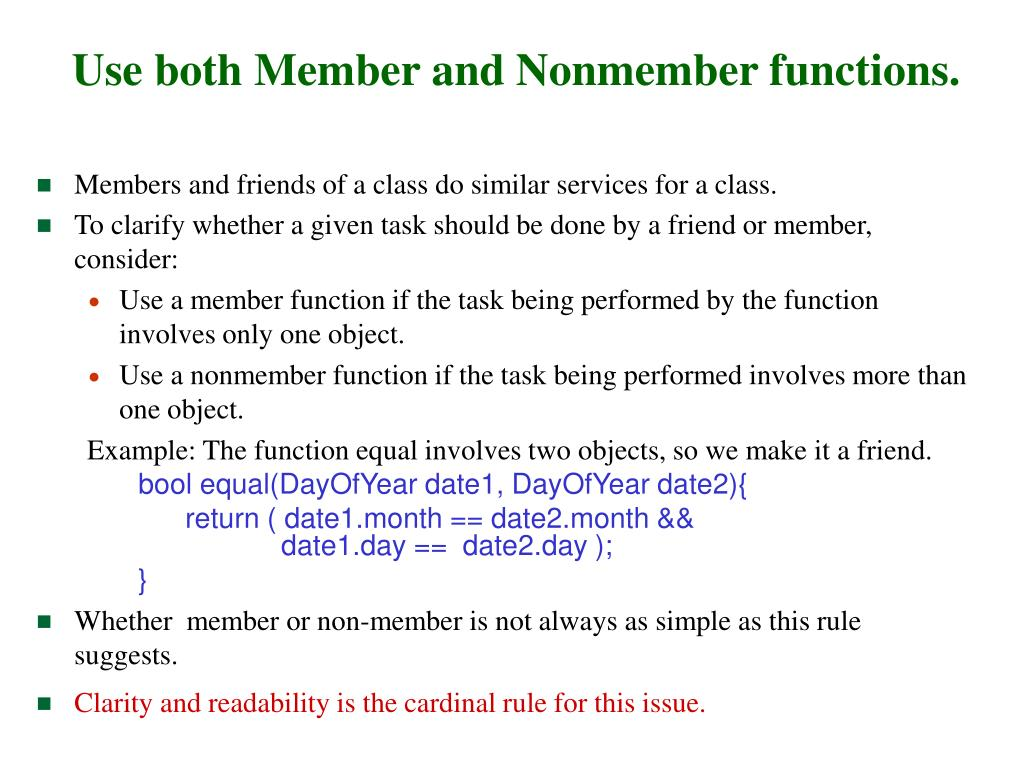 Use both Member and Nonmember functions.