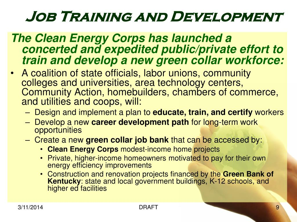 The Clean Energy Corps has launched a concerted and expedited public/private effort to train and develop a new green collar workforce: