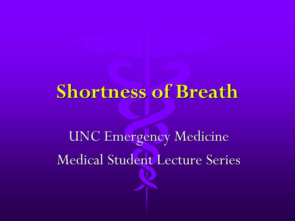 PPT - Shortness of Breath PowerPoint Presentation - ID:240744
