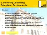2 university continuing education developments