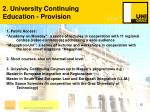 2 university continuing education provision