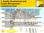 3 quality development and quality management institutional level