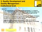 3 quality development and quality management institutional level16