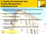 3 quality development and quality management institutional level17