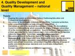 4 quality development and quality management national level20