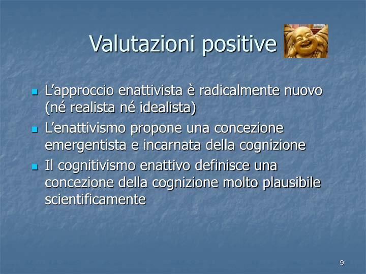 Valutazioni positive