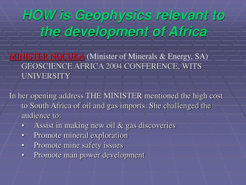 HOW is Geophysics relevant to the development of Africa