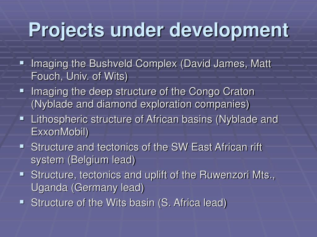 Projects under development