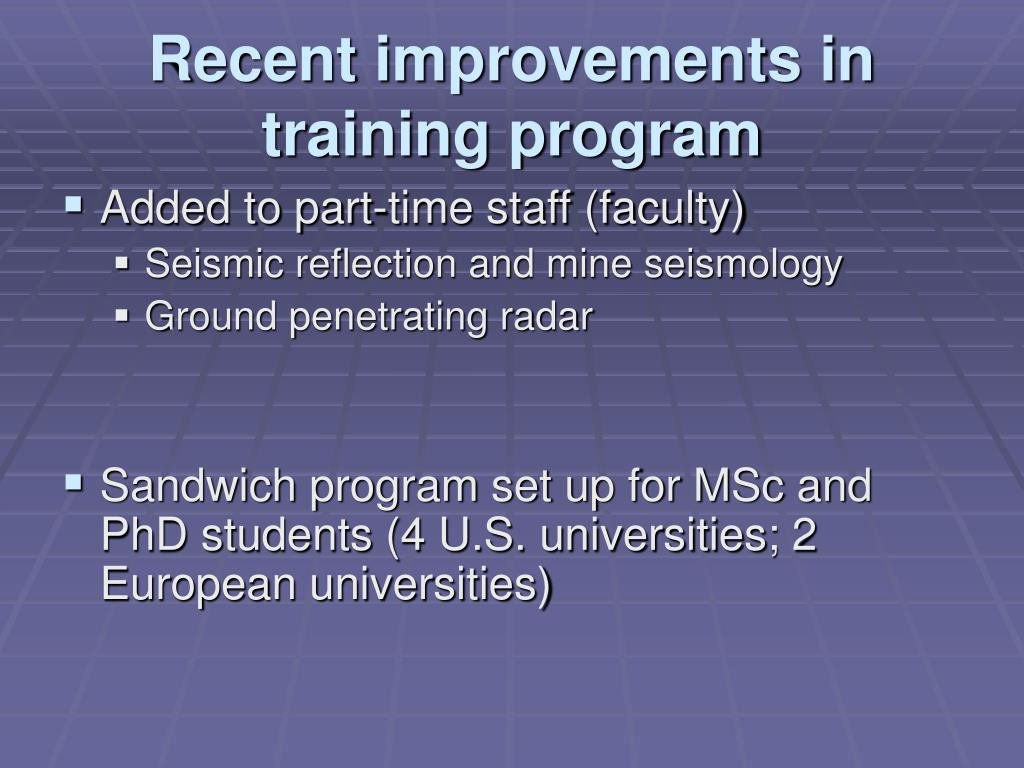 Recent improvements in training program