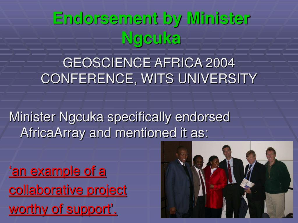 Endorsement by Minister Ngcuka
