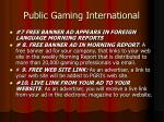 public gaming international9