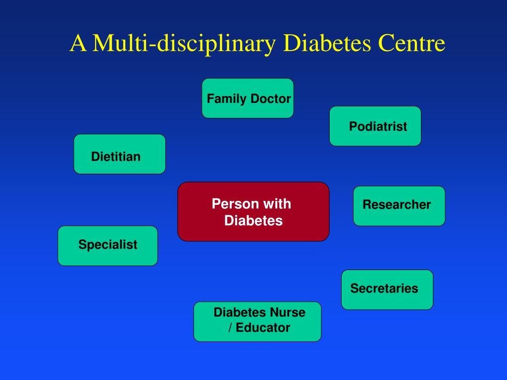A Multi-disciplinary Diabetes Centre