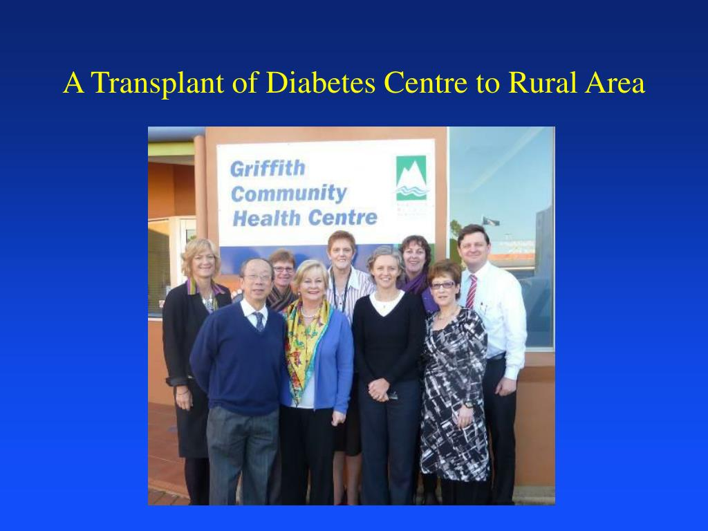 A Transplant of Diabetes Centre to Rural Area