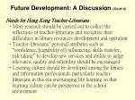 future development a discussion cont d50
