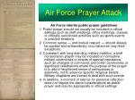 air force prayer attack