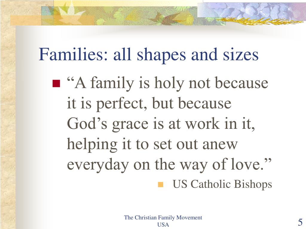 Families: all shapes and sizes