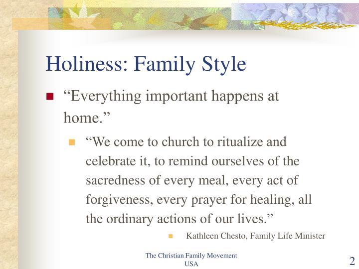 Holiness family style