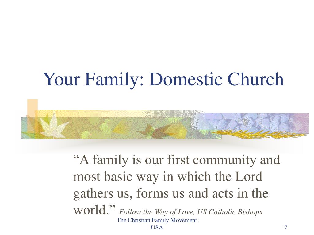Your Family: Domestic Church