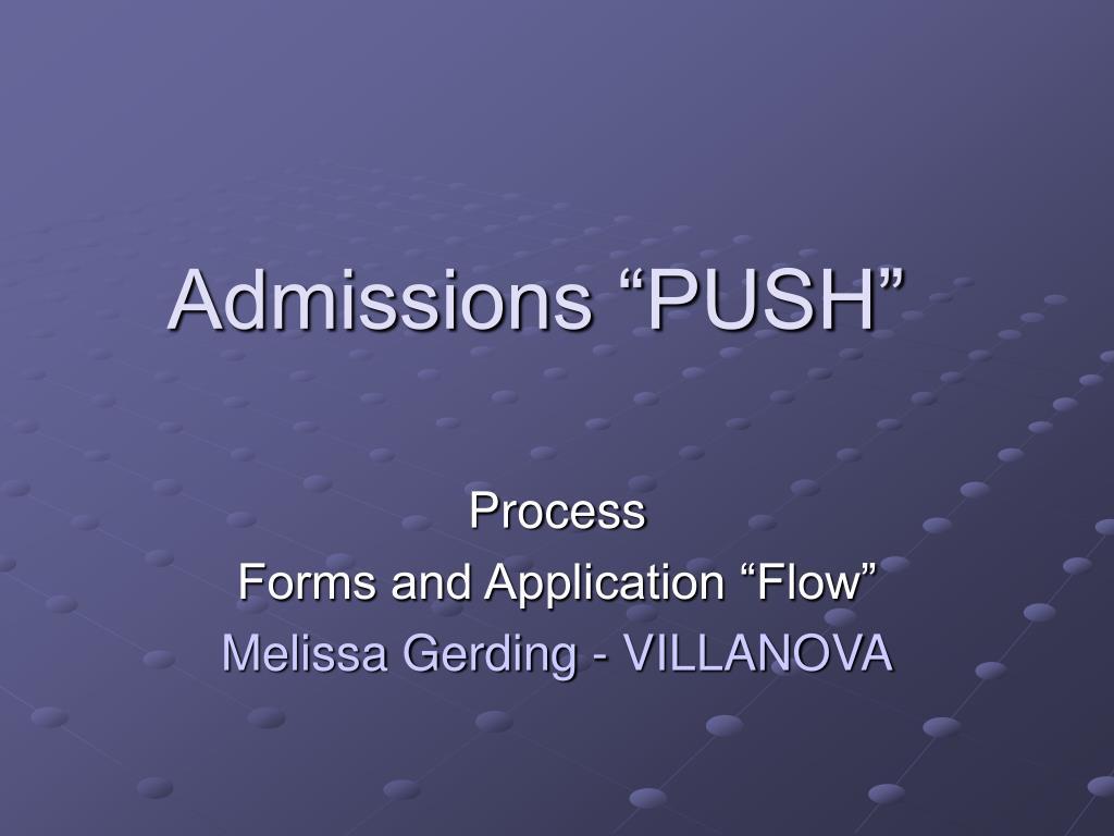 "Admissions ""PUSH"""