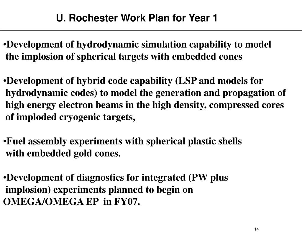 U. Rochester Work Plan for Year 1
