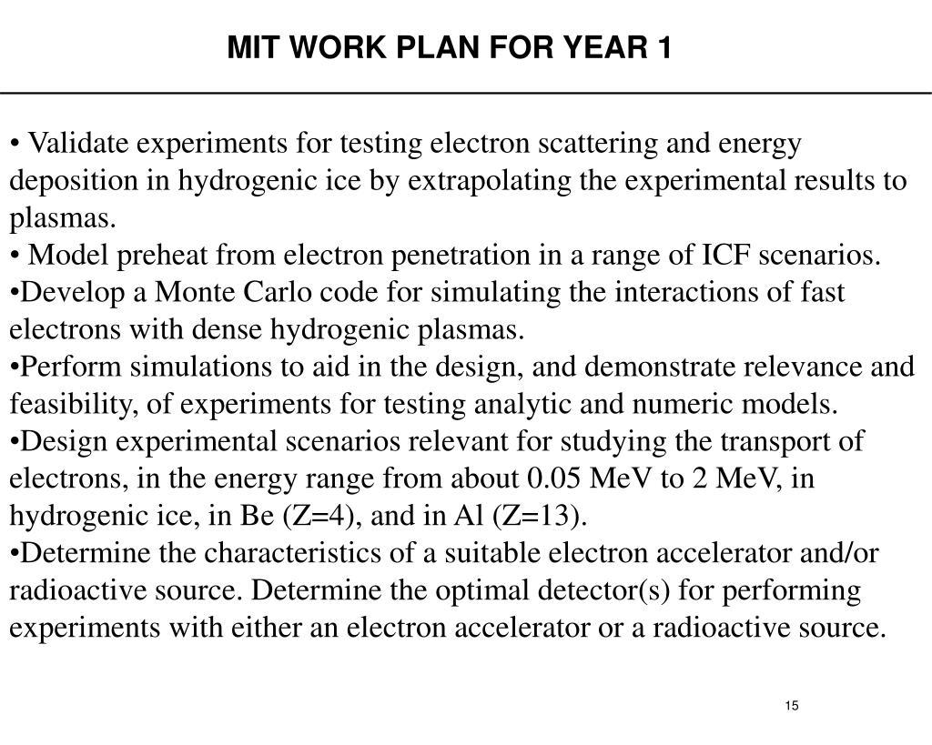 MIT WORK PLAN FOR YEAR 1