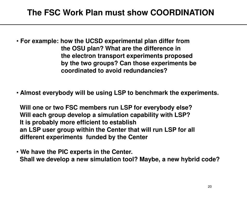The FSC Work Plan must show COORDINATION