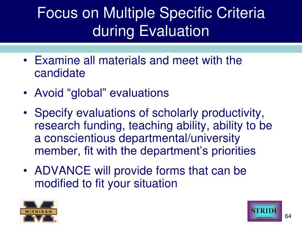 Focus on Multiple Specific Criteria