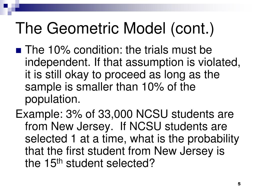 The Geometric Model (cont.)