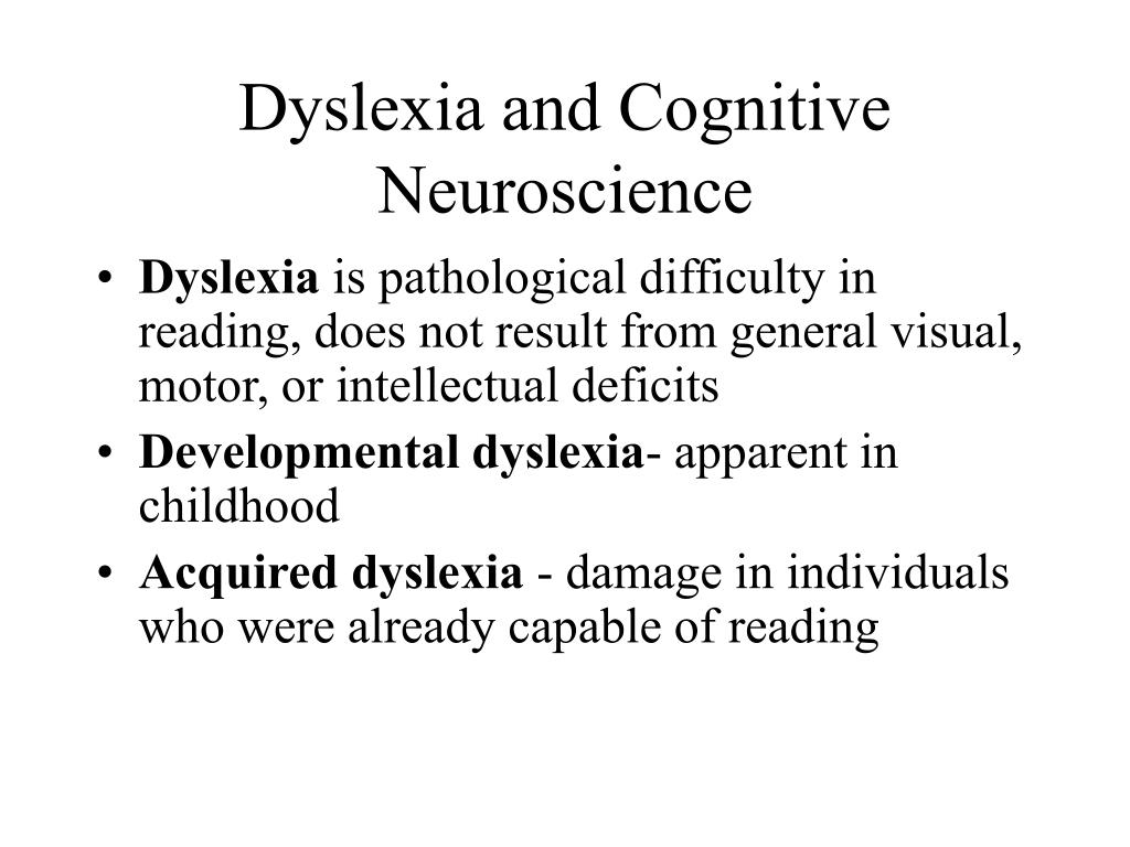 Dyslexia and Cognitive Neuroscience