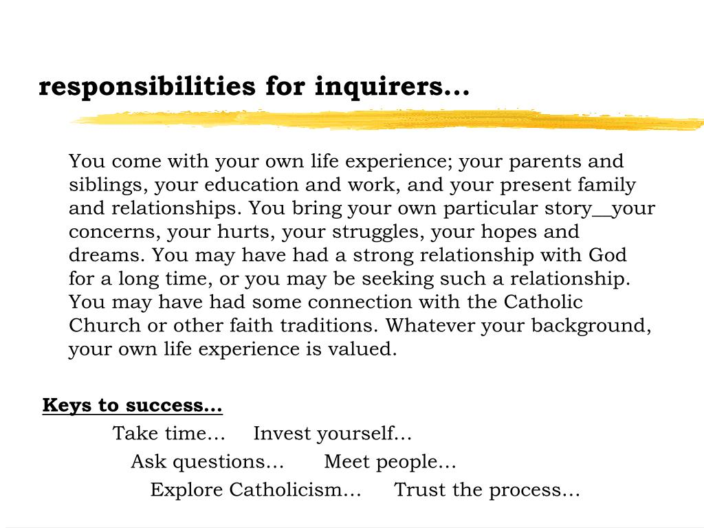 responsibilities for inquirers...