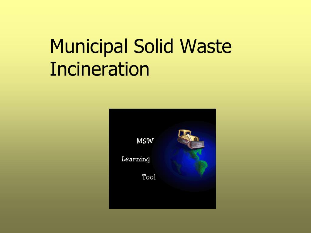 municipal solid waste incineration l.