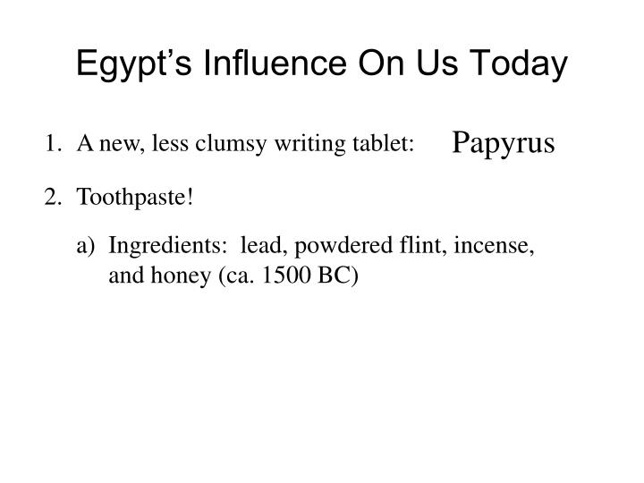 Egypt s influence on us today