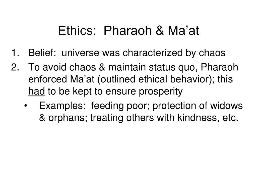 Ethics:  Pharaoh & Ma'at