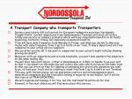 a transport company who transports transporters