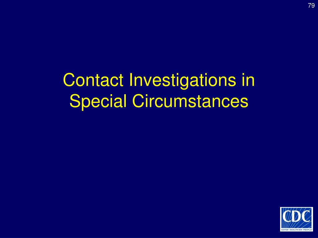 Contact Investigations in