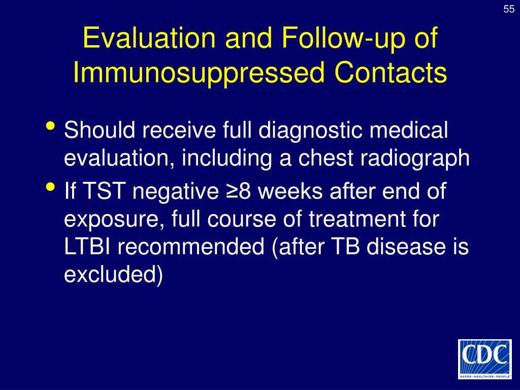 Evaluation and Follow-up of Immunosuppressed Contacts