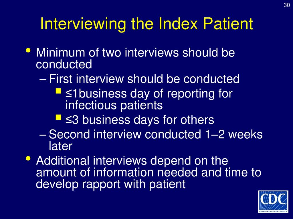 Interviewing the Index Patient